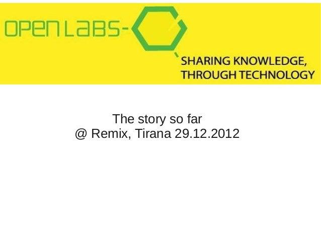 The story so far@ Remix, Tirana 29.12.2012