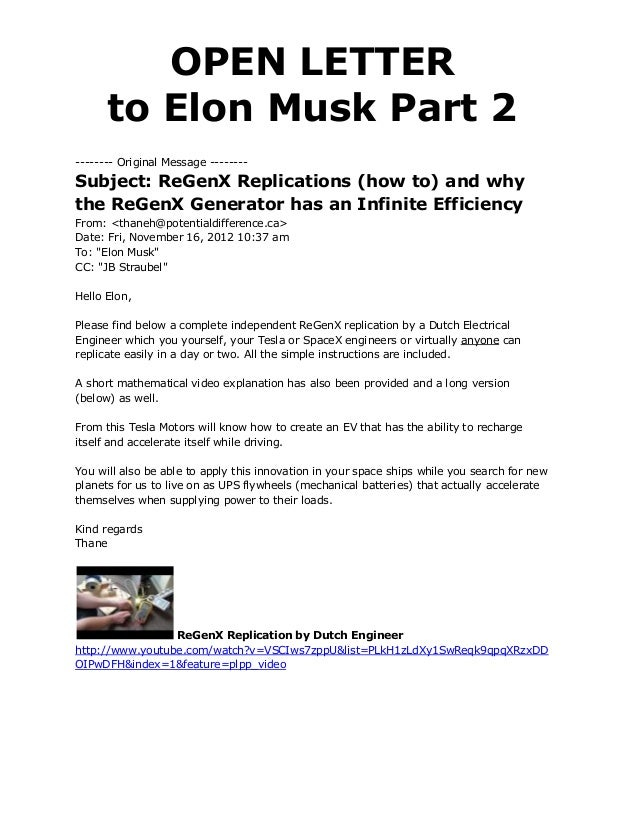 OPEN LETTER      to Elon Musk Part 2-------- Original Message --------Subject: ReGenX Replications (how to) and whythe ReG...