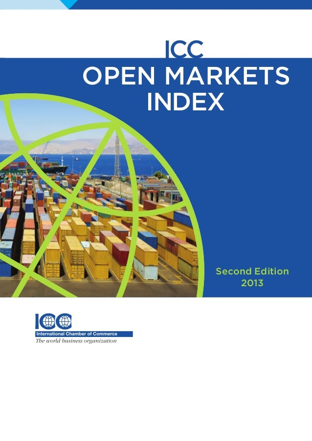 ICC OPEN MARKETS INDEX Second Edition 2013 ICC OPEN MARKETS INDEX Second Edition 2013