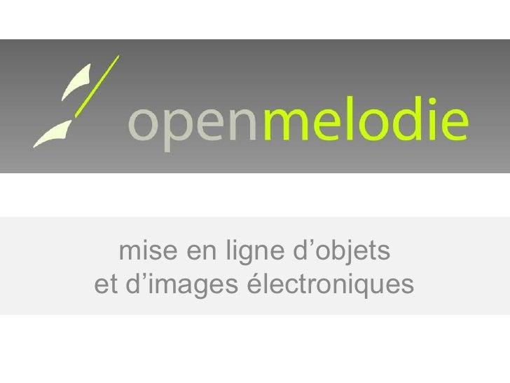 mise en ligne d'objets et d'images électroniques<br />