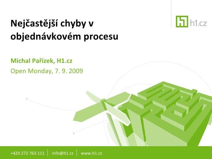 Open Monday: Nejčastější chyby v objednávkovém procesu