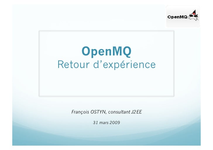 OpenMQ François Ostyn