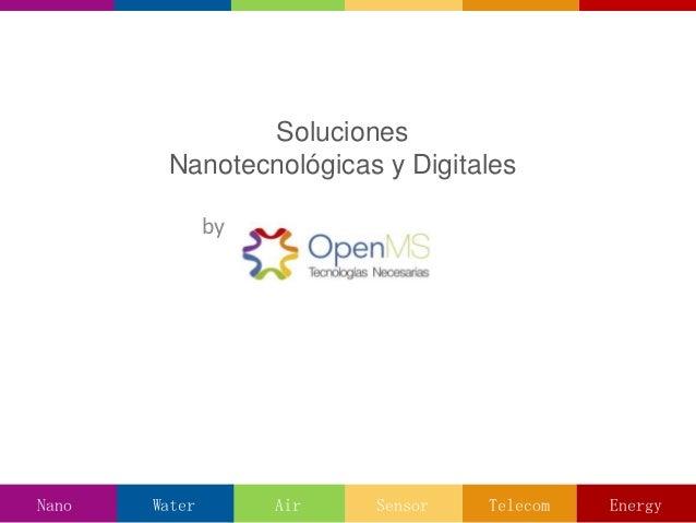 Soluciones Nanotecnológicas y Digitales by Nano EnergyTelecomSensorAirWater