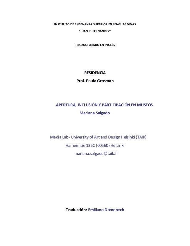 """INSTITUTO DE ENSEÑANZA SUPERIOR EN LENGUAS VIVAS """"JUAN R. FERNÁNDEZ"""" TRADUCTORADO EN INGLÉS RESIDENCIA Prof. Paula Grosman..."""