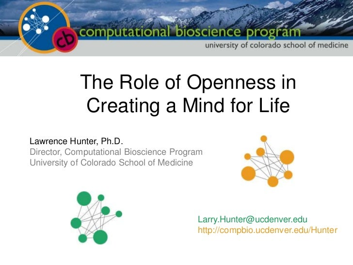 The Role of Openness in Creating a Mind for Life<br />