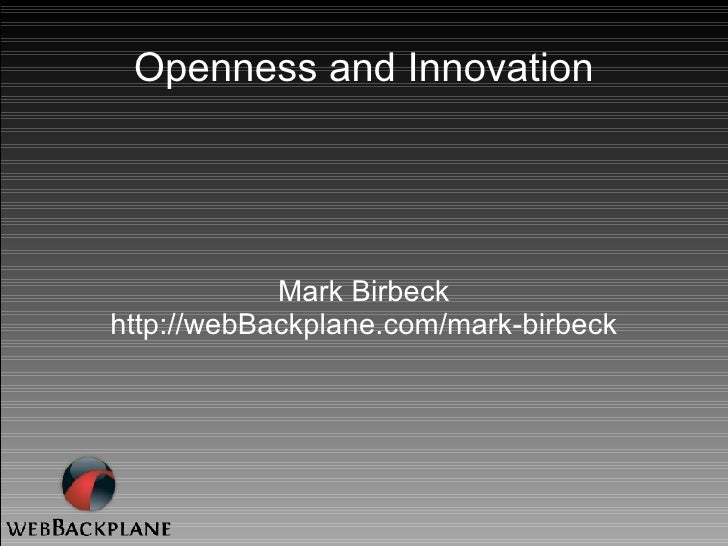 Openness and Innovation