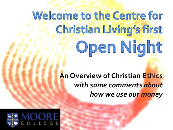 CCL Open Night 1 - An Overview of Christian Ethics
