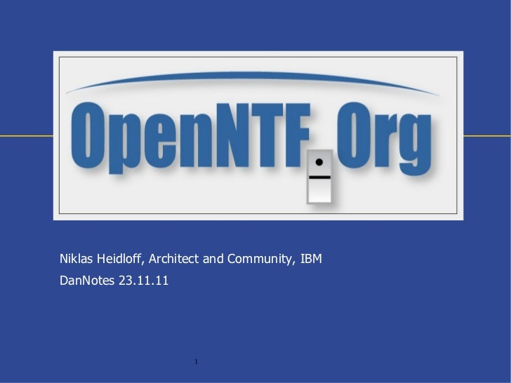 Niklas Heidloff, Architect and Community, IBMDanNotes 23.11.11                       1