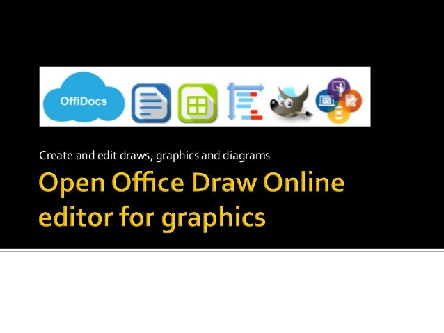 Open office draw online editor for graphics for Online drawing editor
