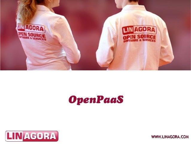 OpenPaaS           WWW.LINAGORA.COM