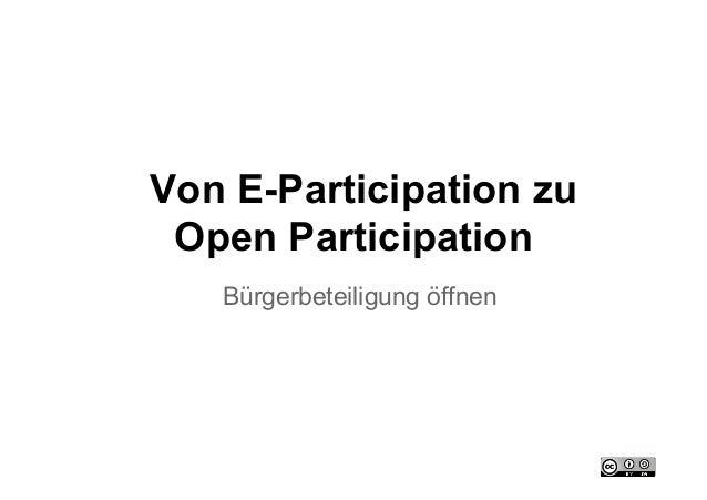 Von E-Participation zu Open Participation   Bürgerbeteiligung öffnen