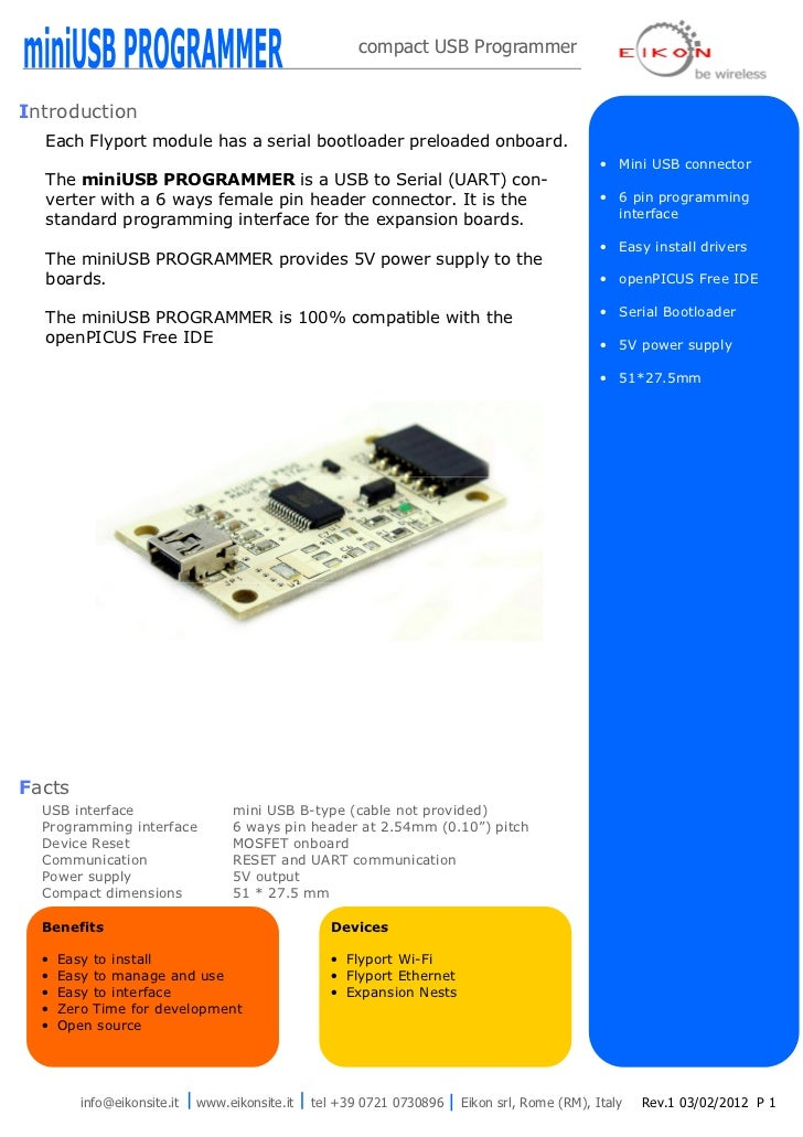 compact USB ProgrammerIntroduction  Each Flyport module has a serial bootloader preloaded onboard.                        ...