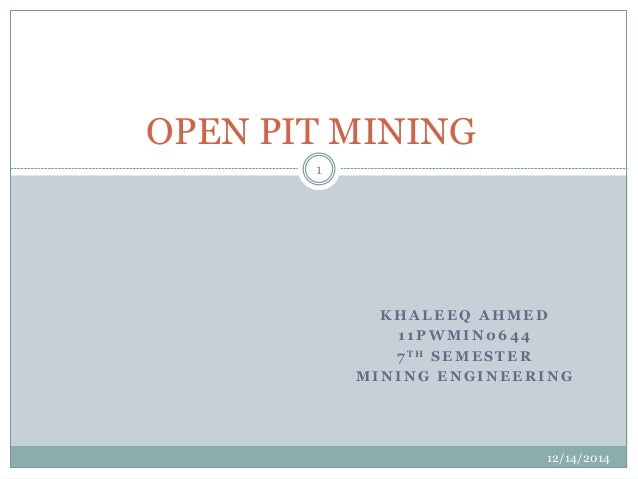 Open Pit Mining Equipment Selection Open Pit Mining