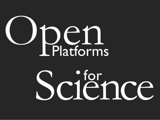 OpenPlatforms for Science