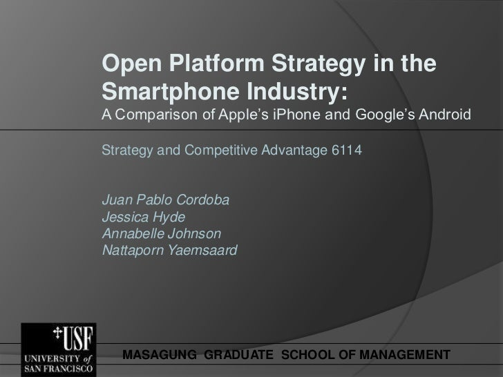 Open Platform Strategy in the Smartphone Industry
