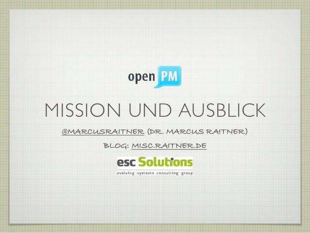 MISSION UND AUSBLICK @MARCUSRAITNER (DR. MARCUS RAITNER)        BLOG: MISC.RAITNER.DE
