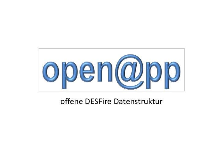 offene DESFire Datenstruktur