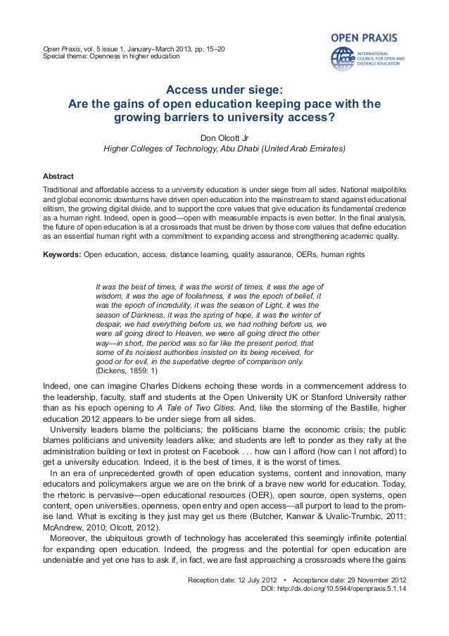 Open Praxis, vol. 5 issue 1, January–March 2013, pp. 15–20 Special theme: Openness in higher education  Access under siege...