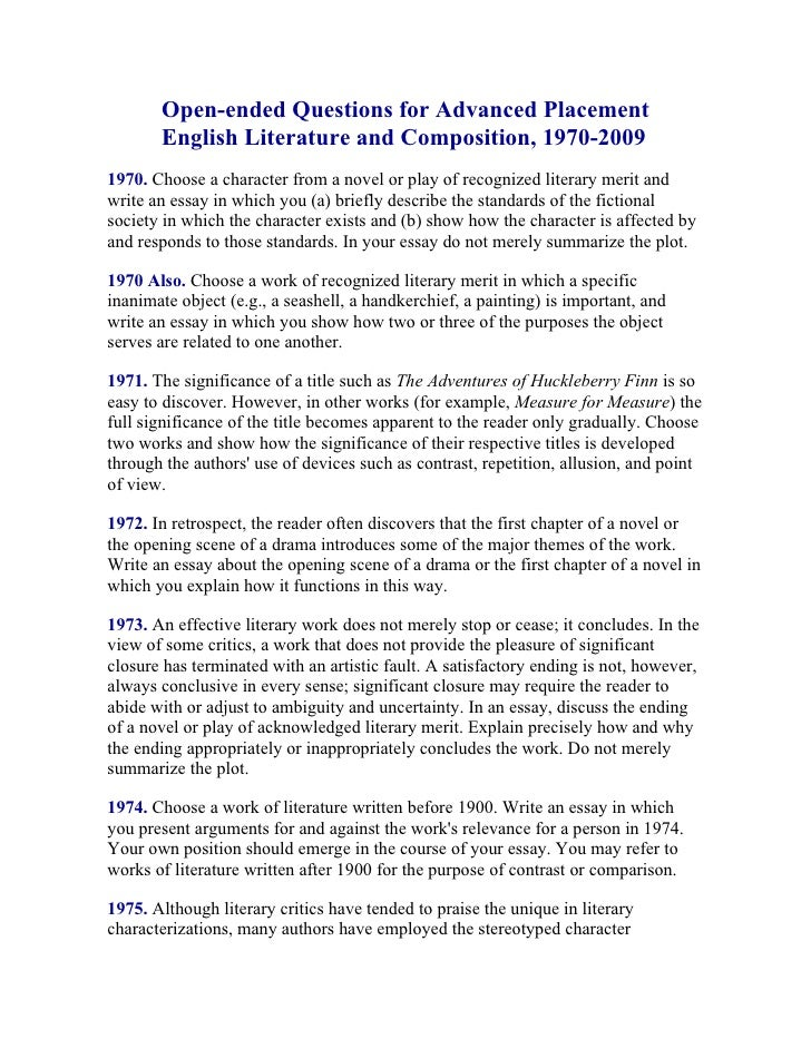 Open-ended Questions for Advanced Placement        English Literature and Composition, 1970-2009 1970. Choose a character ...
