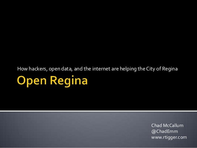 How hackers, open data, and the internet are helping the City of Regina                                                   ...
