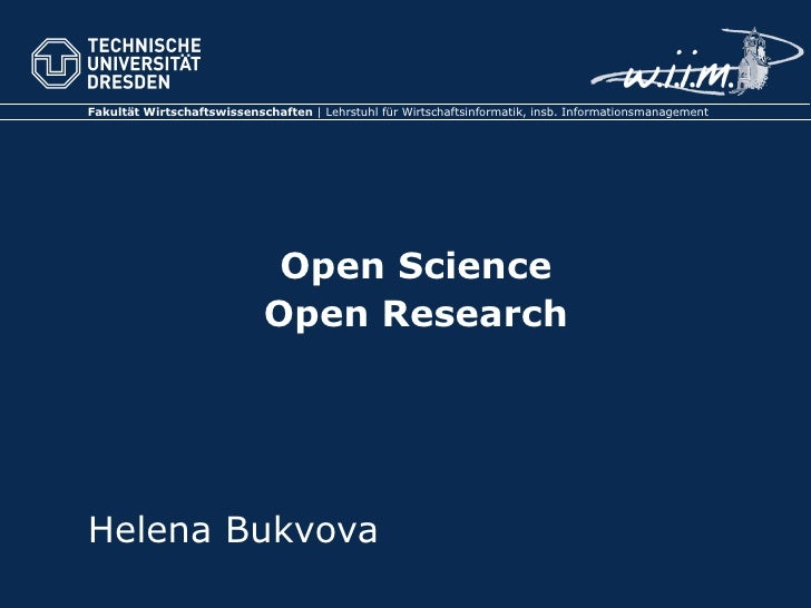 Open Science Open Research Helena Bukvova