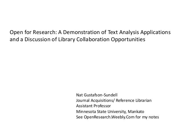 Open for Research: A Demonstration of Text Analysis Applications and a Discussion of Library Collaboration Opportunities N...