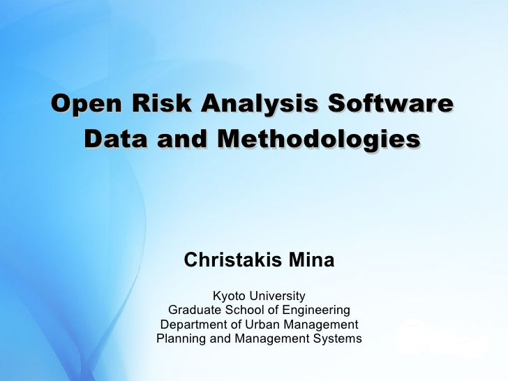 Open Risk Analysis Software - Data And Methodologies