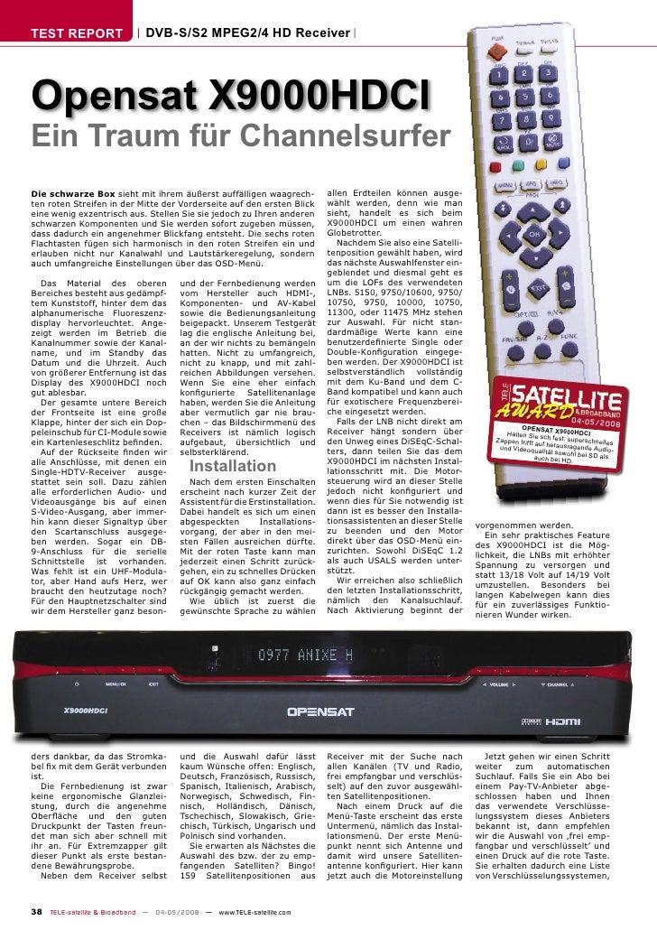 TEST REPORT                  DVB-S/S2 MPEG2/4 HD Receiver     Opensat X9000HDCI Ein Traum für Channelsurfer Die schwarze B...