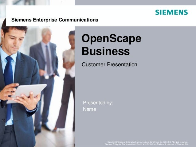 March 2013Page 1 OpenScape Business Copyright © Siemens Enterprise Communications GmbH and Co. KG 2013. All rights reserve...