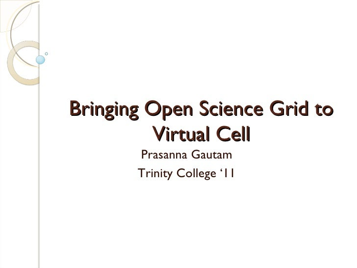 Open Science Grid For Virtual Cell
