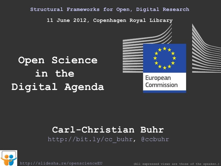 Structural Frameworks for Open, Digital Research           11 June 2012, Copenhagen Royal Library Open Science    in theDi...