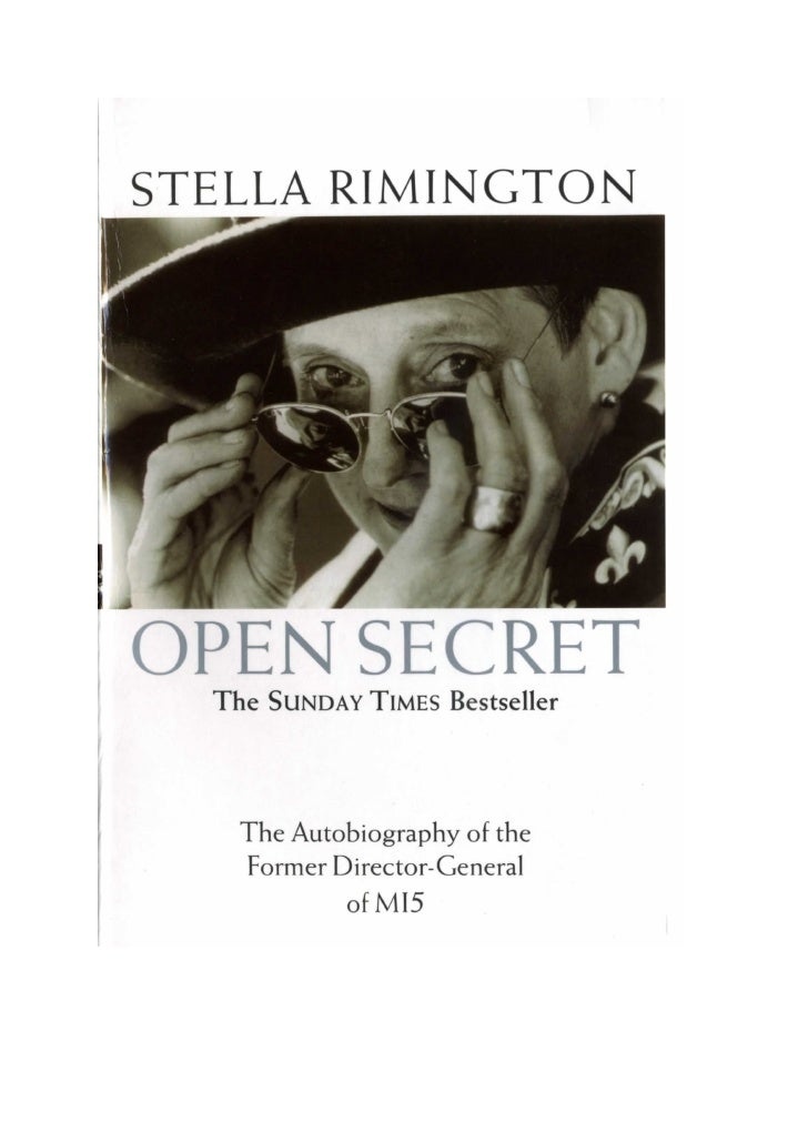 OPEN SECRET 'Stella Rimington's memoirs are only the latest step on the long road towards a mature relationship between th...
