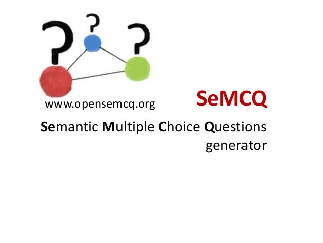 OpenSemcq tutorial - easy steps how to generate Multiple Choice Questions from ontologies
