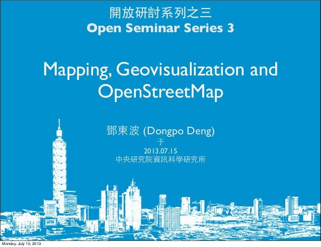 Open seminar series 3: Mapping, Geovisualization and OpenStreetMap