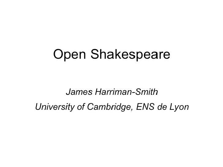 Case study: Open Shakespere