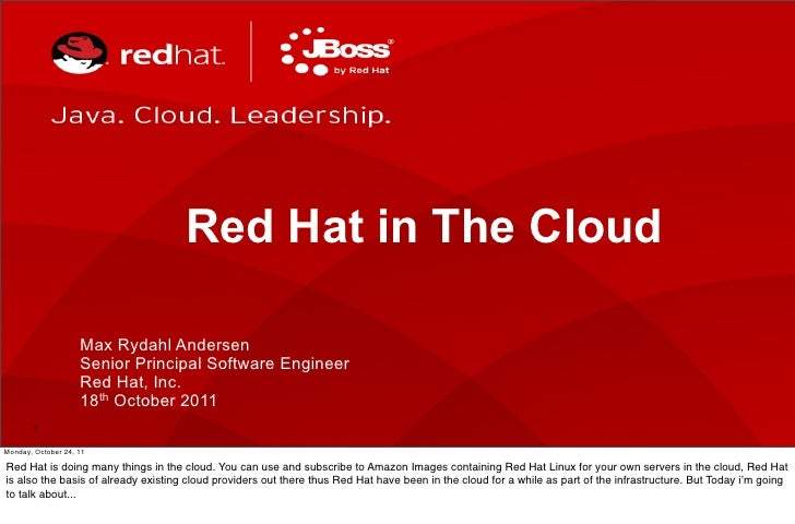 Red Hat in The Cloud                    Max Rydahl Andersen                    Senior Principal Software Engineer         ...
