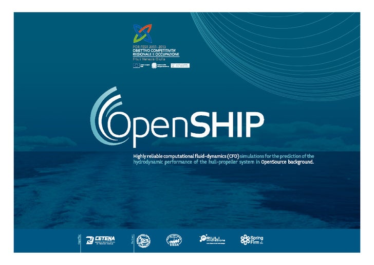OpenSHIP – Highly reliable computational fluid-dynamics (CFD) simulations               g y                       fluid- y...