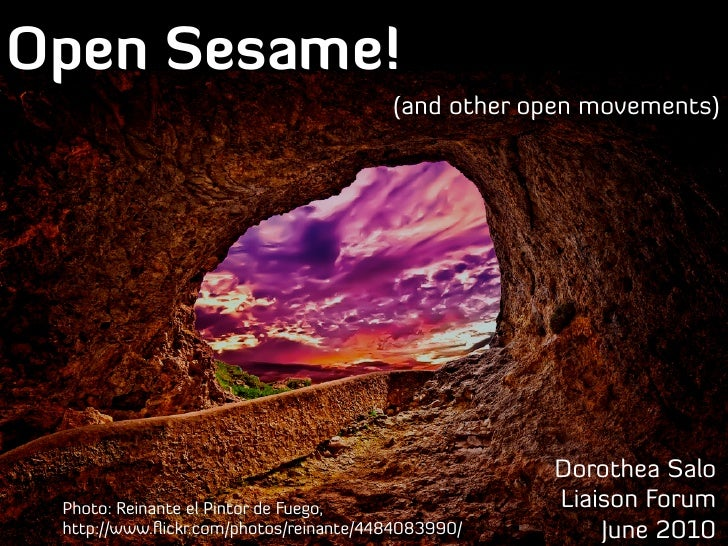 Open Sesame (and other open movements)
