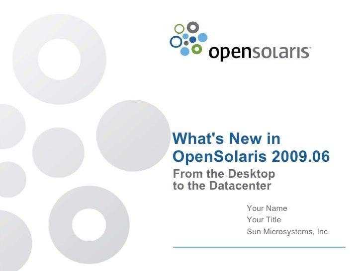 Open solaris what's new presentation