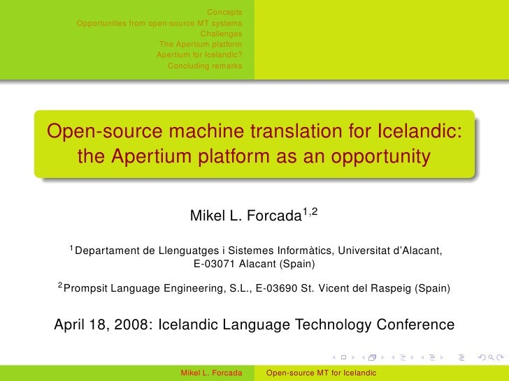 Concepts     Opportunities from open-source MT systems                                     Challenges                     ...