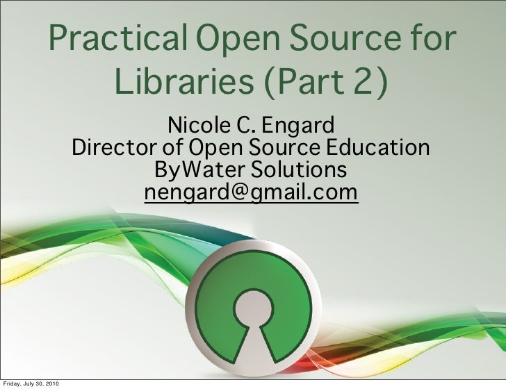 Practical Open Source Software for Libraries (part 2)