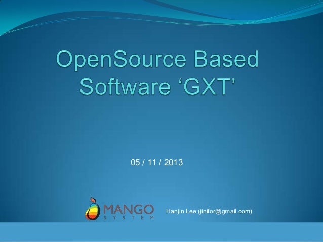 Open source based software 'gxt' mangosystem
