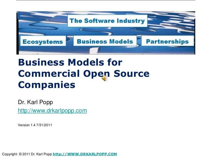 Business Models for       Commercial Open Source       Companies       Dr. Karl Popp       http://www.drkarlpopp.com      ...