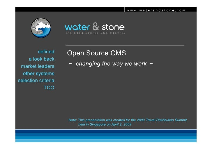 www.waterandstone.com              defined     Open Source CMS      a look back                      ~ changing the way w...