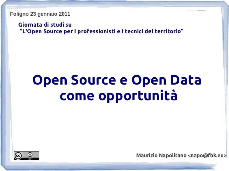 """Foligno 23 gennaio 2011   Giornata di studi su   """"LOpen Source per I professionisti e I tecnici del territorio""""        Ope..."""