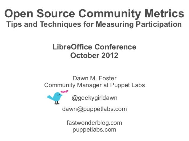 Open Source Community MetricsTips and Techniques for Measuring Participation            LibreOffice Conference            ...