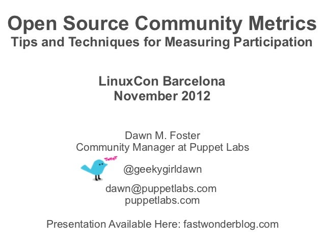 Open Source Community MetricsTips and Techniques for Measuring Participation               LinuxCon Barcelona             ...