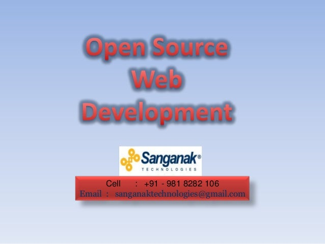 Cell   : +91 - 981 8282 106Email : sanganaktechnologies@gmail.com