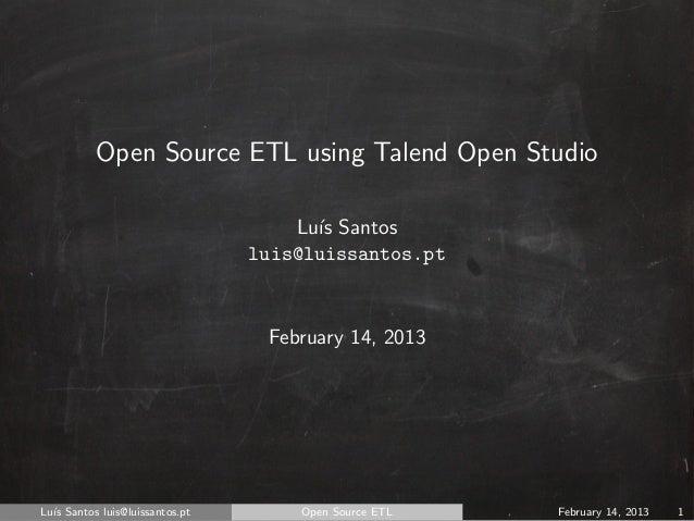 Open Source ETL using Talend Open Studio