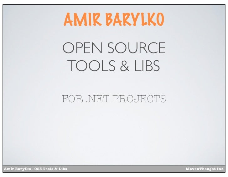 AMIR BARYLKO                            OPEN SOURCE                            TOOLS & LIBS                            FOR...